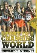 Sport in a Changing World (08 Edition)