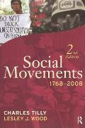 Social Movements, 1768-2008 (2ND 09 Edition)