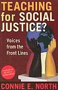 Teaching For Social Justice Voices From The Front Lines