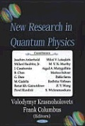 New Research in Quantum Physics