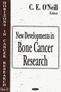 New Developments in Bone Cancer Research (Horizons in Cancer Research, Volume 22)