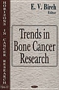 Trends in Bone Cancer Research (Horizons in Cancer Research, Volume 24)