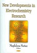 New Developments in Electrochemistry Research