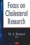 Focus on Cholesterol Research