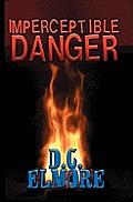 Imperceptible Danger