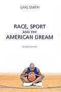 Race, Sport, and the American Dream