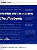 Understanding and Mastering the Bluebook (2ND 10 Edition)