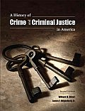 History of Crime and Criminal Justice in America (2ND 10 Edition)