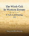 Witch Cult in Western Europe 1921