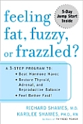 Feeling Fat Fuzzy Or Frazzled A 3 Step P