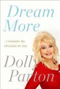 Dream More Celebrate the Dreamer in You
