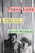 Paper Love Searching for the Girl My Grandfather Left Behind
