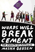 Words Will Break Cement Signed Edition