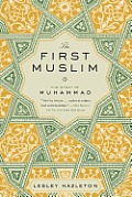 First Muslim : Story of Muhammad (13 Edition)
