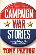 Campaign War Stories Real Life Stories