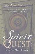 Spirit Quest: Our War with Choices
