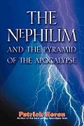 Nephilim & The Pyramid Of The Apocalypse