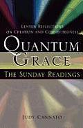 Quantum Grace: The Sunday Readings: Lenten Reflections on Creation and Connectedness