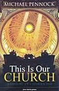 This Is Our Church Student E A History of Catholicism