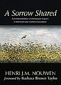 Sorrow Shared A Combined Edition of the Nouwen Classics In Memoriam & A Letter of Consolation