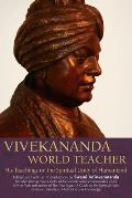 Vivekananda, World Teacher: His Teachings on the Spiritual Unity of Humankind