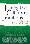 Hearing the Call Across Traditions Readings on Faith & Service