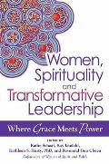 Women, Spirituality, and Transformative Leadership (12 Edition)