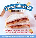 Peanut Butter & Co Cookbook Recipes from the Worlds Nuttiest Sandwich Shop
