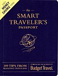 Smart Travelers Passport 399 Tips from Seasoned Travelers