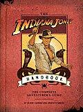 Indiana Jones Handbook The Complete Adventurers Guide