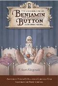 Curious Case of Benjamin Button A Graphic Novel