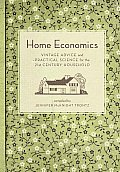 Home Economics: Vintage Advice for the 21st-Century Household