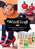 Witch Craft: Wicked Accessories, Creepy-Cute Toys, Magical Treats, and More!