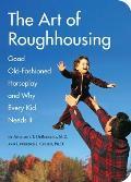 Art of Roughhousing