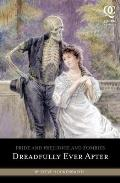 Pride and Prejudice and Zombies: Dreadfully Ever After (Quirk Classics) Cover