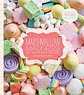 Marshmallow Madness Dozens of Puffalicious Recipes