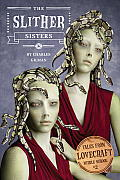 Tales from Lovecraft Middle School #02: The Slither Sisters Cover