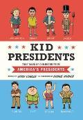 Kid Presidents True Tales from...
