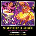 Sacred Sounds of Santeria