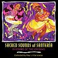 Sacred Sounds of Santeria