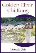 Golden Elixir Chi Kung
