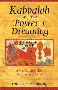Kabbalah and Power of Dreaming (05 Edition)