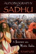 Autobiography of a Sadhu: A Journey Into Mystic India Cover