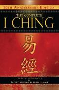 The Complete I Ching-10th Anniversary Edition: The Definitive Translation by Taoist Master Alfred Huang