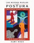 Las nuevas reglas de la postura / The New Rules of Posture