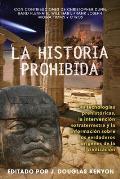 La  Historia Prohibida: Las...