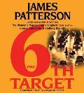 6th Target Unabridged