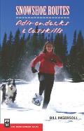 Snowshoe Routes: Adirondacks & Catskills