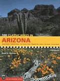 100 Classic Hikes in Arizona (100 Classic Hikes)