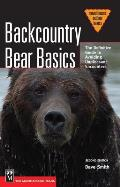 Backcountry Bear Basics: The Definitive Guide to Avoiding Unpleasant Encounters (Mountaineers Outdoor Basics) Cover